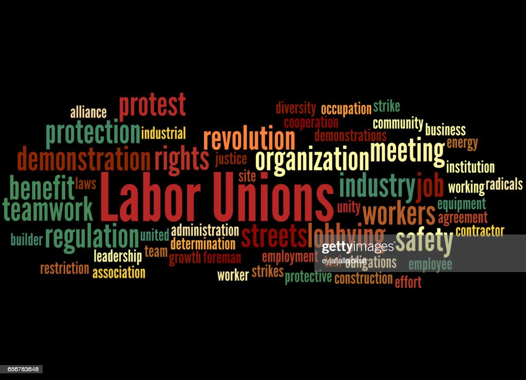 Labor Unions Word Cloud Concept 4 Stock Illustration Getty Images