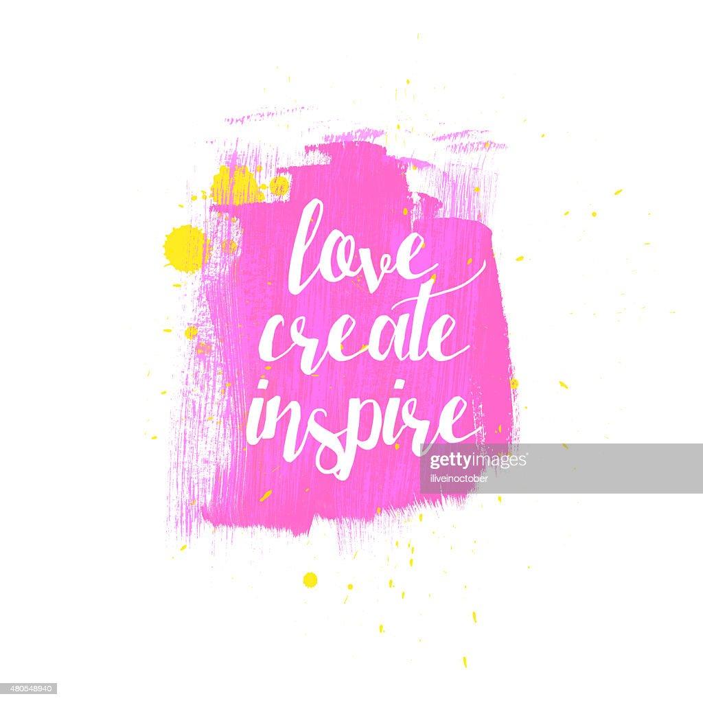 Love crear inspirar la tipografía póster de color rosa brillante. : Ilustración de stock