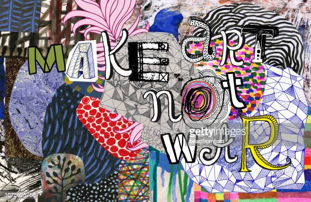 Make art not war text on colourful pattern background