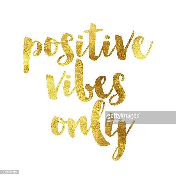 positive vibes only gold foil message - motivation stock illustrations, clip art, cartoons, & icons