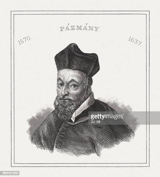 Péter Pázmány (1570-1637), Hungarian Jesuit, steel engraving, published in 1843