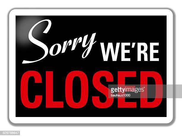 sorry we're closed store sign - closed sign stock illustrations, clip art, cartoons, & icons