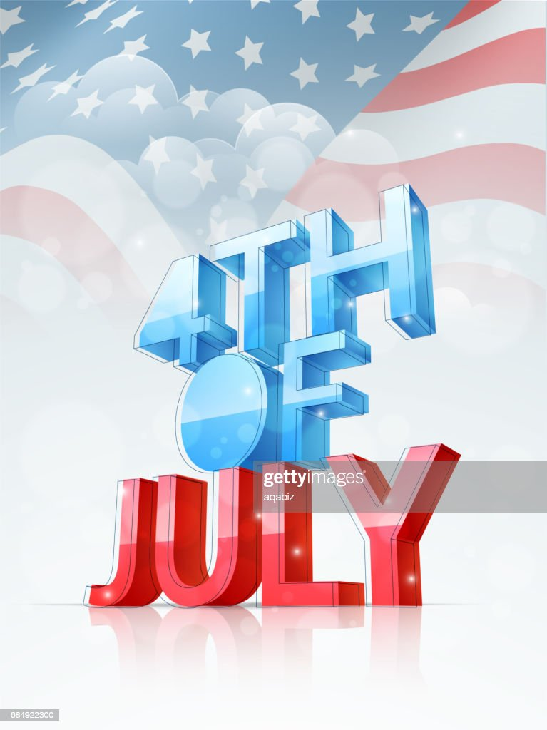 3d text 4th of july on american flag background template banner or flyer for