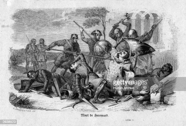 The death of Saxon yeoman Hereward 'The Wake' an 11th century patriot who rebelled against the Norman rule of William I in East Anglia