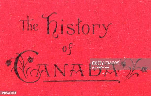 The History of Canada - 19th Century
