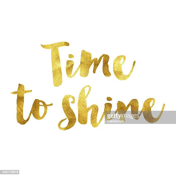 Time to shine gold foil message