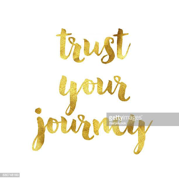 trust your journey gold foil message - motivation stock illustrations, clip art, cartoons, & icons