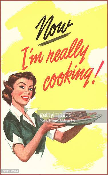 Vintage illustration of Now I'm Really Cooking 1940s