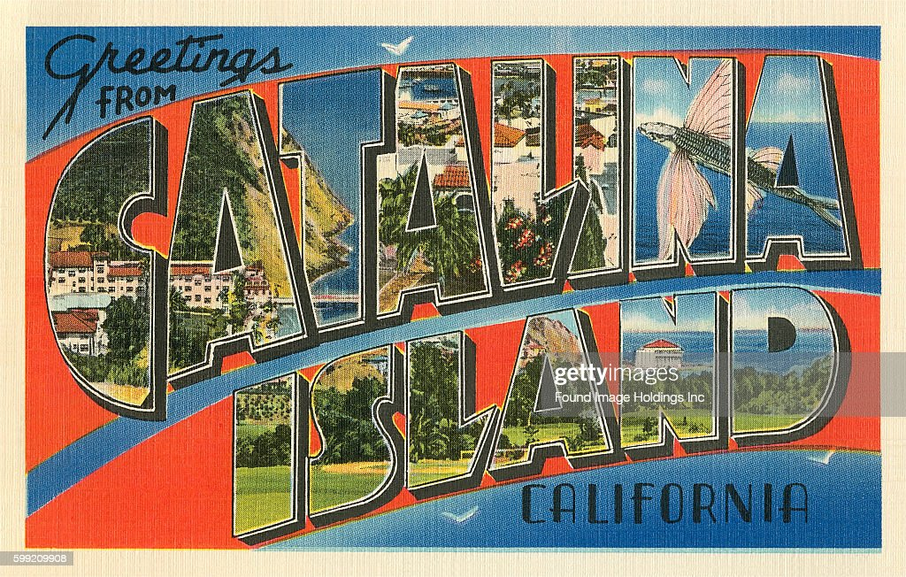 Greetings from catalina island california pictures getty images vintage large letter illustrated postcard greetings from catalina island california 1950s m4hsunfo Gallery