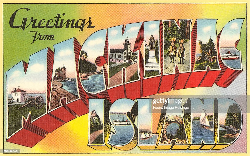 Greetings from mackinac island michigan pictures getty images vintage large letter illustrated postcard images of sailing nature and historic places greetings m4hsunfo