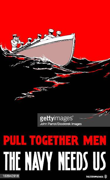 vintage world war i poster of a group of sailors rowing a boat. it reads, pull together men, the navy needs us. - us navy stock illustrations, clip art, cartoons, & icons
