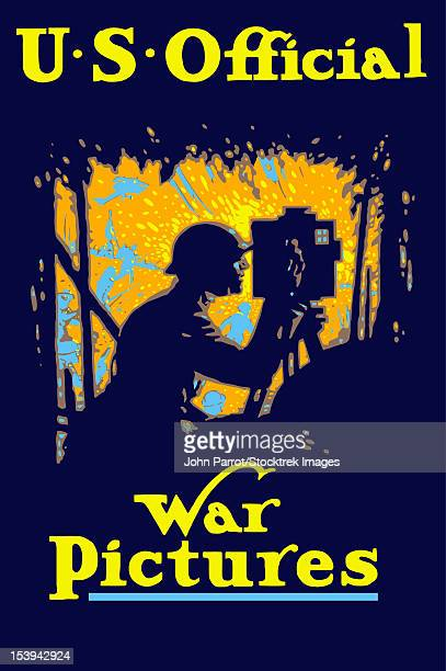 Vintage World War I poster of a soldier filming a battlefield. It reads, US Official War Pictures.