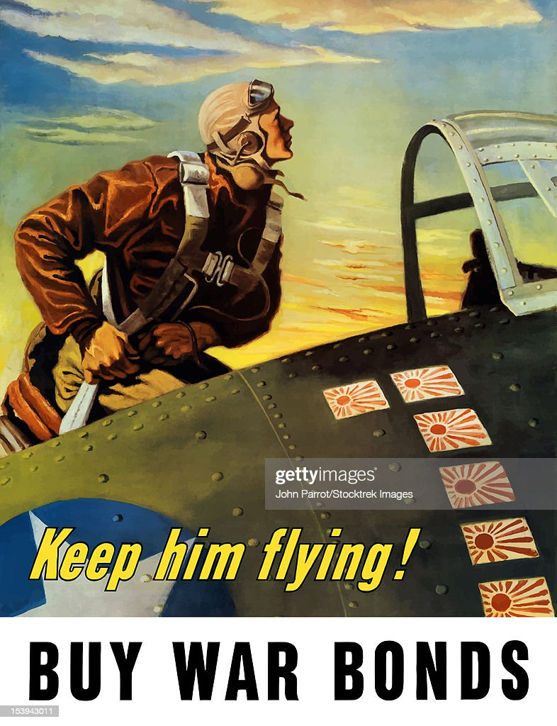 Vintage World War II poster of a fighter pilot climbing into his airplane. It reads, Keep him flying! Buy War Bonds. : Stock Illustration