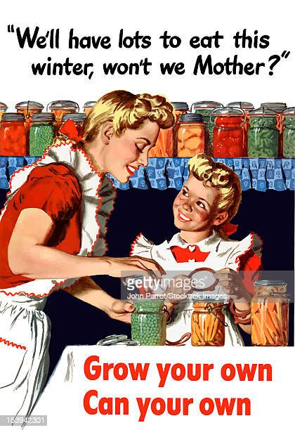 vintage world war ii poster of a mother and daughter canning vegetables. the little girl asks, we'll have lots to eat this winter, won't we mother? the print declares - grow your own, can your own. - world war ii stock illustrations