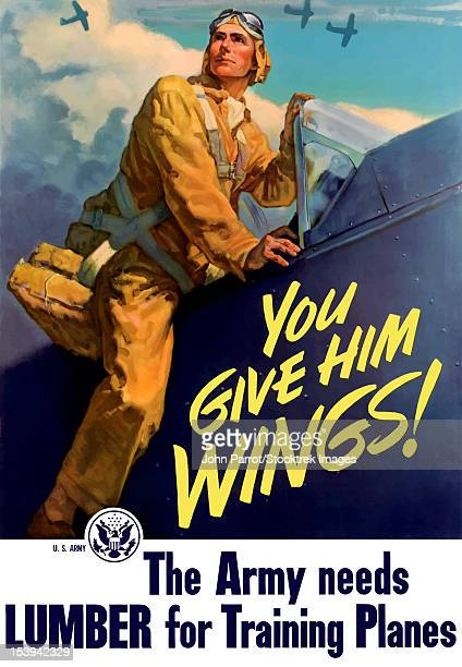 vintage world war ii poster of a pilot getting into his plane, and aircraft flying in the background. it declares - you give him wings! the army needs lumber for training planes. - world war ii stock illustrations