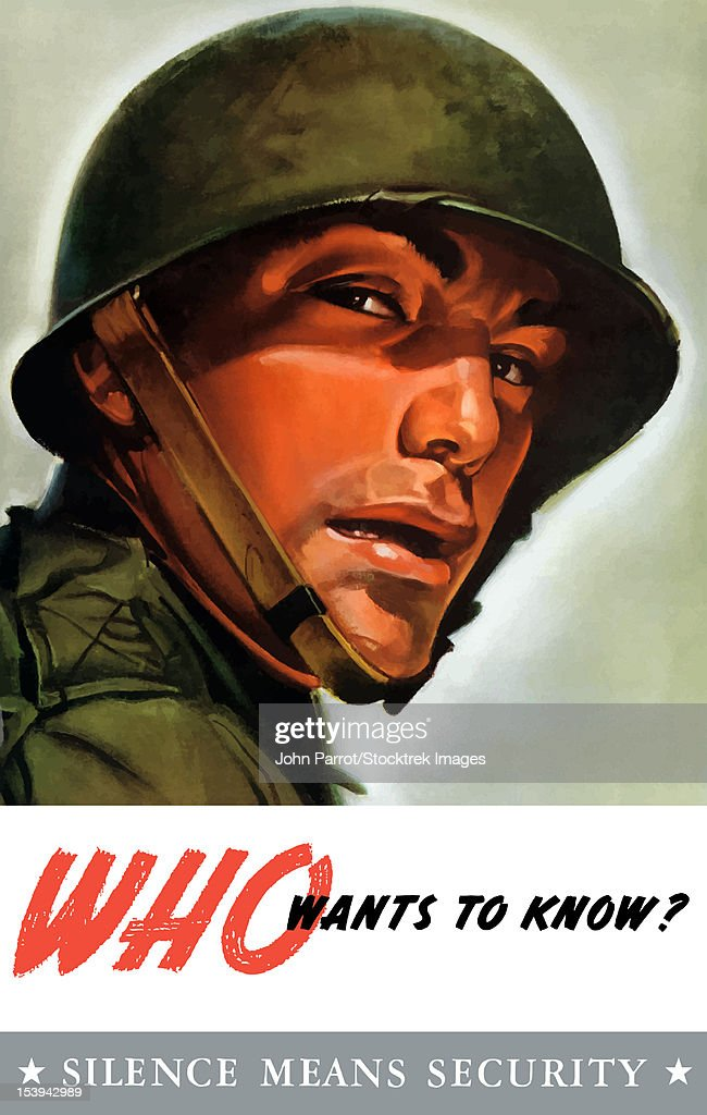 Vintage World War II poster of a soldier wearing his helmet, looking back. It reads, Who wants to know? Silence Means Security. : stock illustration