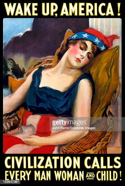 Vintage World War One poster of Lady Liberty sleeping in a chair. It reads, Wake up, America! Civilization calls every man, woman and child!