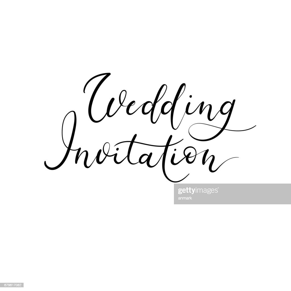 Wedding Invitation Modern Calligraphy Card Vector Hand Lettering ...