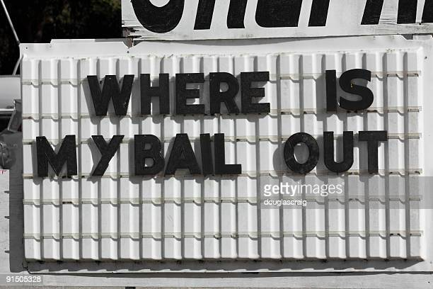 WHERE IS MY BAILOUT