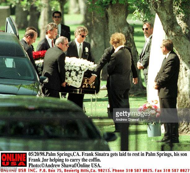 Palm SpringsCA Frank Sinatra gets laid to rest next to his parents in Palm Springs his son Frank Jnr helps to carry the coffin