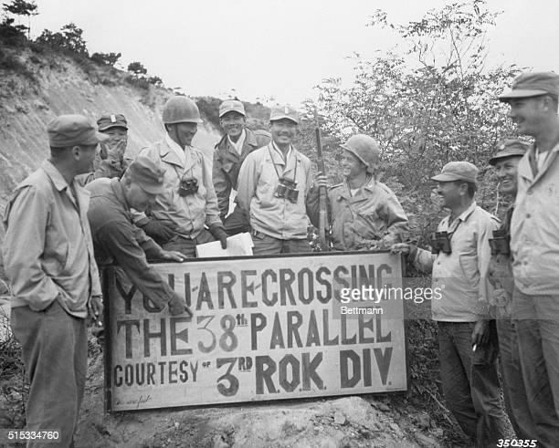 10/9/1950Korea First UN trooops to cross the 38th parallel hold a signposting ceremony to let the world know that the Third ROK Division made the...