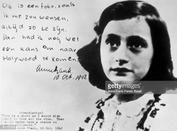 EXCLUSIVE Anne Frank with an extract from her diary The translation of the text reads 'This is a photo as I would wish myself to look all the time...