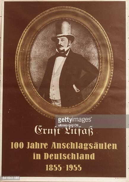 DIA *1102181627121874Verleger DErfinder der 'Litfaßsäule' zur Verbreitung von InformationenPlakat '100 Jahre Anschlagsäulen in Deutschland 18551955'...
