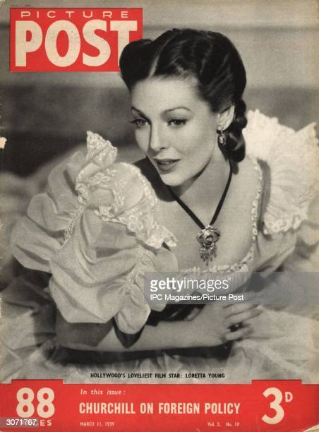Hollywood film star Loretta Young formerly Gretchen Michaela Young The headline beneath reads 'Churchill On Foreign Policy' Original Publication...
