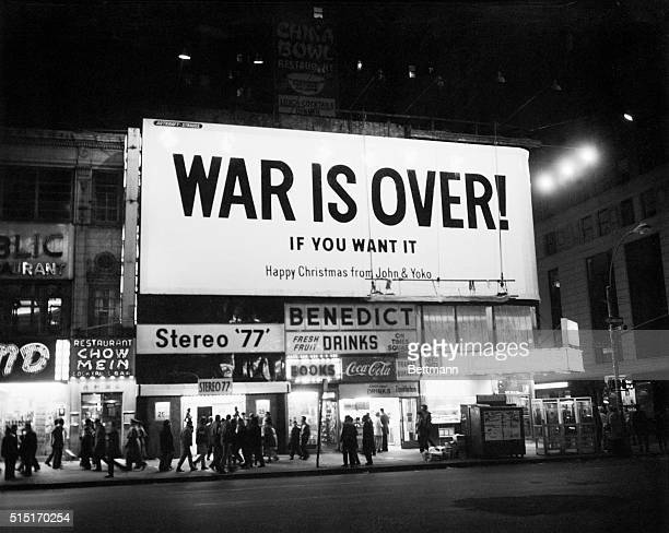 New York NY Sign on Times Square reads 'War is Over If you want it Happy Christmas from John and Yoko' The sign was one of several large billboards...