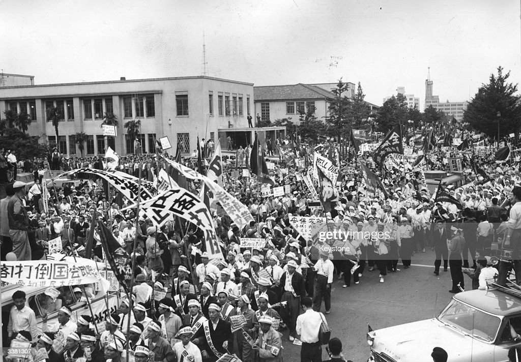 Demonstrators in Tokyo protesting against Prime Minister Kishi, the US - Japan security treaty and the visit of President Eisenhower to Japan.