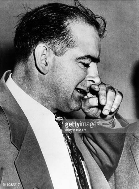 Politiker, Senator, USAVorsitzender des Ausschusses fürantiamerikaninsche Umtriebe.- 1953