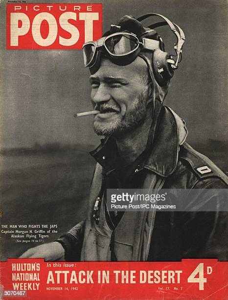 Captain Morgan H Griffin of the Alaskan Flying Tigers the American Volunteer Group of pilots who are fighting the Japanese in the Aleutian Islands...