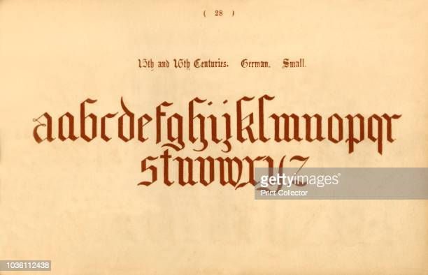 15th and 16th Centuries German Small' 1862 From The Book of Ornamental Alphabets Ancient Mediæval by F G Delamotte [E F Spon London 1862] Artist...