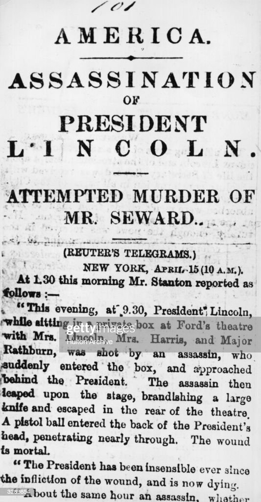 Reuter's scoop report of the assassination of Abraham Lincoln, the 16th President of the United States of America.