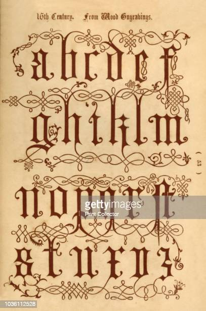 16th Century From Wood Engravings' 1862 From The Book of Ornamental Alphabets Ancient Mediæval by F G Delamotte [E F Spon London 1862] Artist Unknown