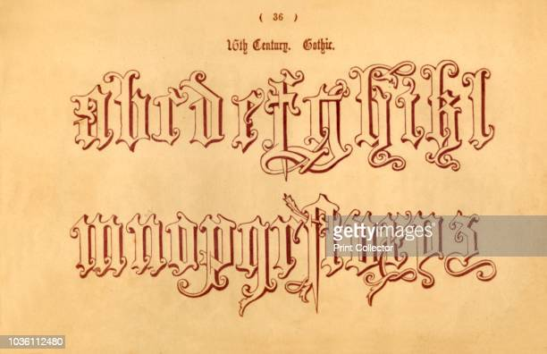 16th Century Gothic' 1862 From The Book of Ornamental Alphabets Ancient Mediæval by F G Delamotte [E F Spon London 1862] Artist Unknown