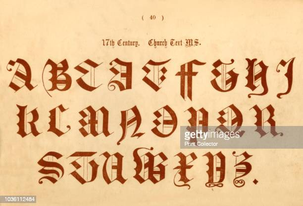 17th Century Church Text MS' 1862 From The Book of Ornamental Alphabets Ancient Mediæval by F G Delamotte [E F Spon London 1862] Artist Unknown