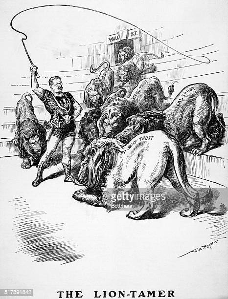 1904Political cartoon 'The Lion Tamer' It shows President Theodore Roosevelt as the lion tamer in the arena of Wall Street taming the lions which are...