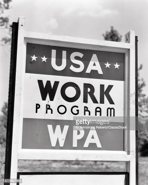 1930s 1939 Sign For Wpa Work Progress Administration Government Projects Program Provides Employment During The Great Depression.