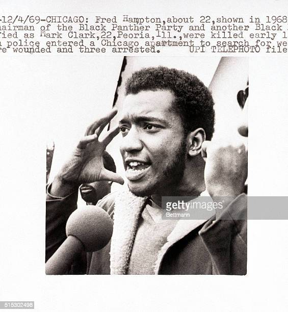 Chicago, IL-: Fred Hampton, about 22, shown in a 1968 file photo, Illinois Chairman of the Black Panther Party and another Black Panther, who was...