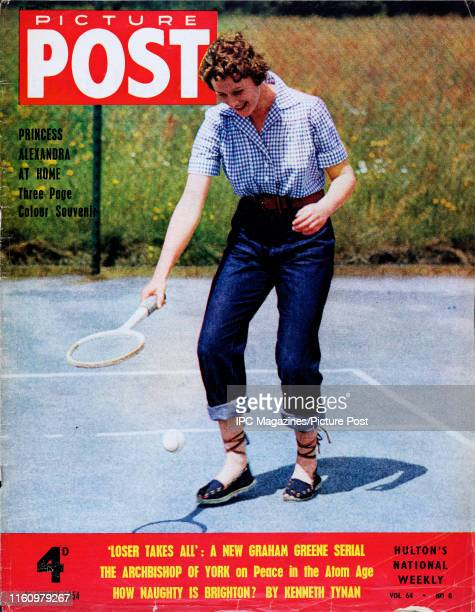 Princess Alexandra of Kent playing tennis at the family home in Buckinghamshire is featured for the cover of Picture Post magazine. Original...