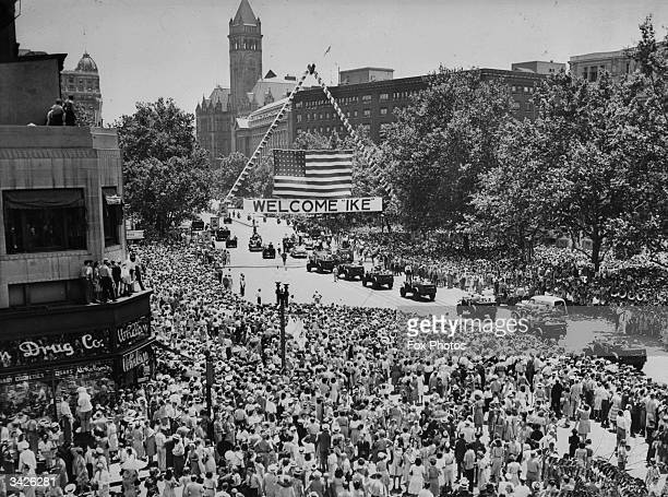 Crowds in the streets of Washington DC welcoming American General Dwight D Eisenhower the Supreme Commander of Allied Forces in Europe Eisenhower...