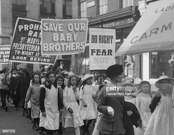 A children's rally in west London supporting prohibition Banners read 'Save our Baby Brothers' and 'Do Right and Fear Not'