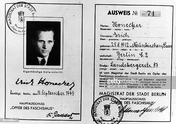 *Politiker SED DDRErster Sekretär des ZK der SED 19711989Staatsratsvorsitzender 19761989Ausweis mit der Anerkennung alsKämpfer gegen den Faschismus...