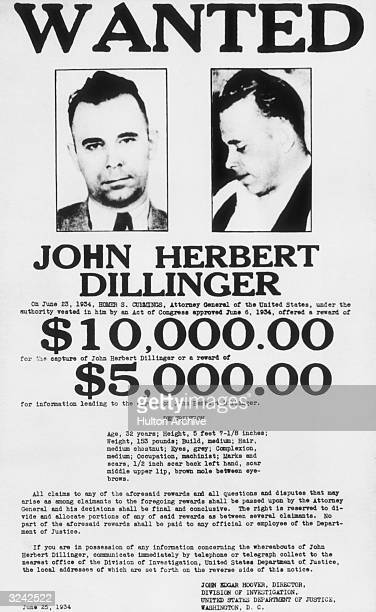 An FBI wanted poster showing a headshot and profile of American criminal John Dillinger offering a reward of $10000 dollars for his capture Dillinger...