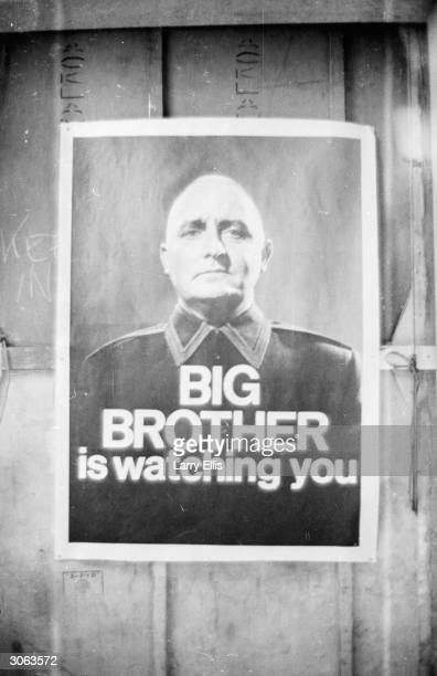 A poster with the famous words 'Big Brother is Watching You' from a BBC TV production of George Orwell's classic novel '1984'