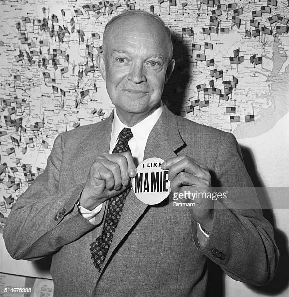 6/12/1952New York NY General Dwight D Eisenhower pins on a I Like Mamie botton proving that even Presidential aspirants have their favorites The...