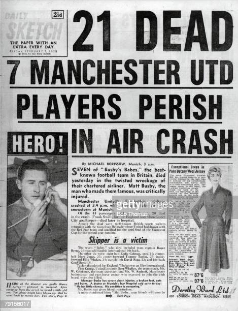 The front page of the Daily Sketch reporting the Munich air crash in which 23 people died including 8 Manchester United footballers from the team...