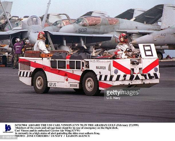 Jpg Aboard The USS Carl Vinson In The Arabian Gulf- Members Of The Crash And Salvage Team Stand By In Case Of Emergency On The Flight Deck. Carl...