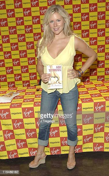 "Abi Titmuss during Abi Titmuss Signs Her Book ""Ten Fantasies"" at Virgin Megastore in London - July 20, 2005 at Virgin Megastore Piccadilly in London,..."